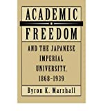 [ ACADEMIC FREEDOM AND THE JAPANESE IMPERIAL UNIVERSITY, 1868-1939 [ ACADEMIC FREEDOM AND THE JAPANESE IMPERIAL UNIVERSITY, 1868-1939 BY MARSHALL, BYRON K ( AUTHOR ) DEC-28-1992[ ACADEMIC FREEDOM AND THE JAPANESE IMPERIAL UNIVERSITY, 1868-1939 [ ACADEMIC FREEDOM AND THE JAPANESE IMPERIAL UNIVERSITY, 1868-1939 BY MARSHALL, BYRON K ( AUTHOR ) DEC-28-1992 ] BY MARSHALL, BYRON K ( AUTHOR )DEC-28-1992 HARDCOVER ] BY Marshall, Byron K ( Author ) Dec - 1992 [ Hardcover ]