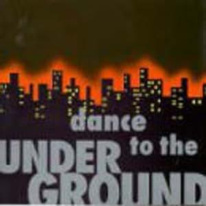 Dance to the Underground - CD