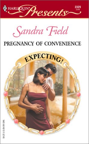 Pregnancy of Convenience  (Expecting!), SANDRA FIELD