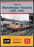 This is Manchester Victoria (1986 - 1999)