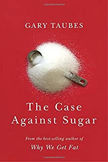 Book Cover: The Case Against Sugar