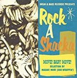 ROCK A SHACKA VOL.3 MOVE!BABY MOVE!