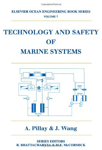 Technology and Safety of Marine Systems (Elsevier Ocean Engineering Book Series) PDF