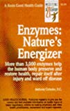 Enzymes: Natures Energizers