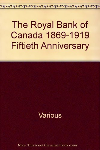 the-royal-bank-of-canada-1869-1919-fiftieth-anniversary