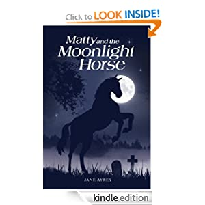 Matty and the Moonlight Horse (Matty Horse and Pony Adventures)