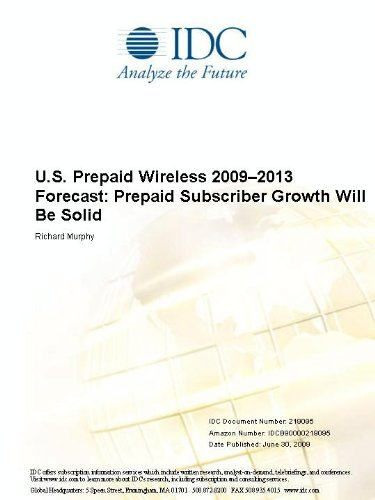 U.S. Prepaid Wireless 20092013 Forecast: Prepaid Subscriber Growth Will Be Solid