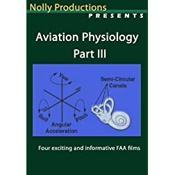 Aviation Physiology Part III