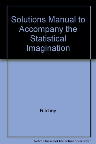 Solutions Manual to Accompany the Statistical Imagination