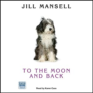 To the Moon and Back | [Jill Mansell]