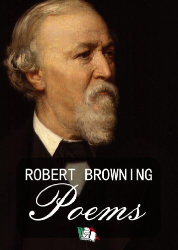 robert browning as a poet of Robert browning quotes collection of poems and quotes by robert browning from famous poets and poems.