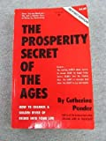 Prosperity Secret of the Ages (0137313640) by Catherine Ponder