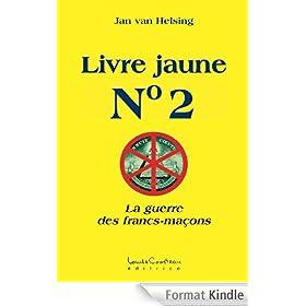 Livre jaune No. 2 (La guerre des francs-ma�ons)