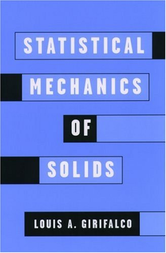 Statistical Mechanics of Solids (Monographs on the Physics & Chemistry of Materials)