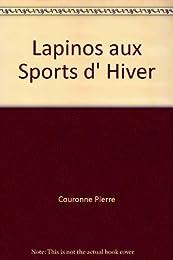 Lapinos aux Sports d' Hiver