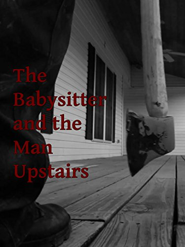 The Babysitter and the Man Upstairs (Urban Legend)