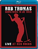 Rob Thomas: Live at Red Rocks [Blu-ray]