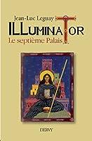 Illuminator : Le septième palais