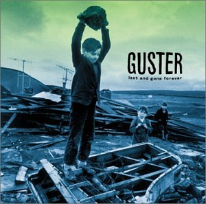 Guster - Lost and Gone Forever - Zortam Music