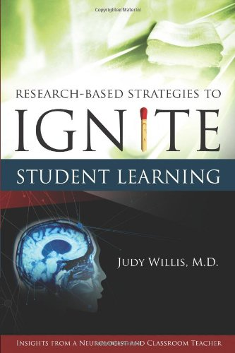 Research-Based Strategies to Ignite Student Learning:...