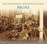 img - for Grant Ute: San Francisco's Municipal Railway : Muni (Paperback); 2011 Edition book / textbook / text book