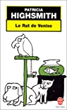 Le rat de Venise et autres histoires de criminalité animale à l'intention des amis des bêtes