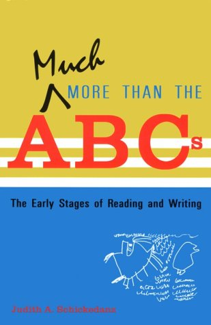 Much More Than the ABC's: The Early Stages of Reading and...