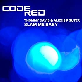Slam Me Baby (Spen & Thommy Promo Mix)