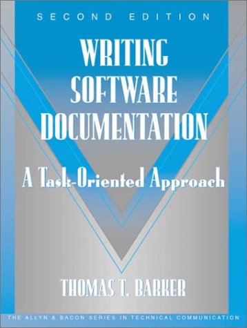 Writing Software Documentation: A Task-Oriented Approach...