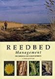 C.J. Hawke Reedbed Management for Commercial and Wildlife Interests (RSPB Management Guides)