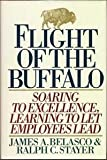 img - for Flight of the Buffalo: Soaring to Excellence, Learning to Let Employees Lead by Belasco, James A., Stayer, Ralph C. 1st edition (1993) Hardcover book / textbook / text book