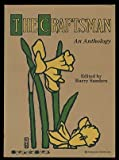 The Craftsman: An anthology
