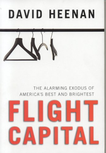 Flight Capital: The Alarming Exodus of America's Best and...