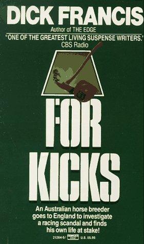 For Kicks, DICK FRANCIS