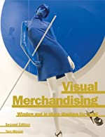 Visual Merchandising: Window and In-Store Displays for Retail [Paperback]