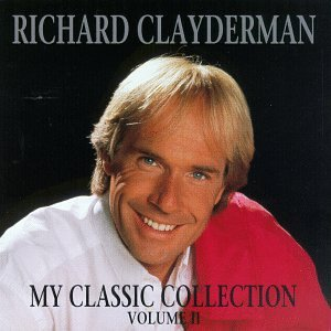 Richard Clayderman - My Classic Collection, Vol. II - Zortam Music