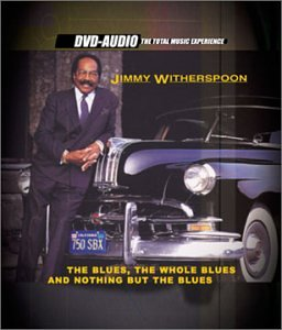 Blues Whole Blues & Nothing But Blues by Jimmy Witherspoon