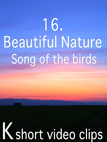 Clip: 16.Beautiful Nature--Song of the birds