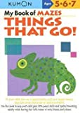 img - for Shinobu Akaishi: My Book of Mazes : Things That Go: Ages 5-6-7 (Paperback); 2006 Edition book / textbook / text book