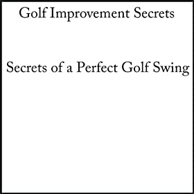 Visualization Exercises for a Perfect Golf Swing
