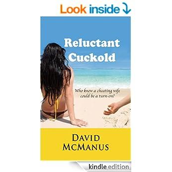 Reluctant Cuckold – David McManus