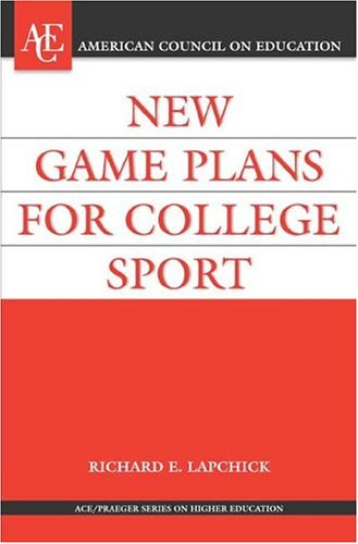New Game Plan for College Sport (American Council on...