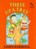 Three Up a Tree (Red Fox Beginners) (0099887703) by Marshall, James
