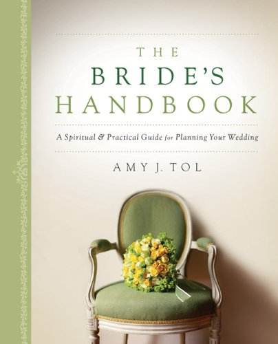 Bride's Handbook, The: A Spiritual &amp; Practical 