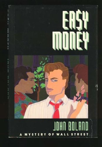 Easy Money, Boland, John C.