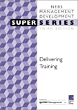 img - for Delivering Training SS3, Third Edition: Managing People (Super) book / textbook / text book