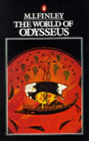 The World of Odysseus: Second Edition (Penguin history), Finley,M I