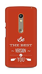 Amez Be the Best version of Yourself Back Cover For Motorola Moto X Play