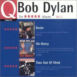 Q Magazine: 5 Star Albums, Vol. 3: Desire / O Mercy / Time Out of Mind