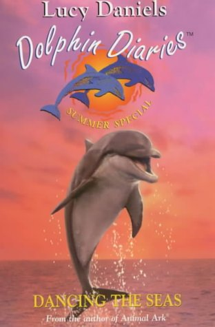 Following the Rainbow 2001: Summer Special (Dolphin Diaries)
